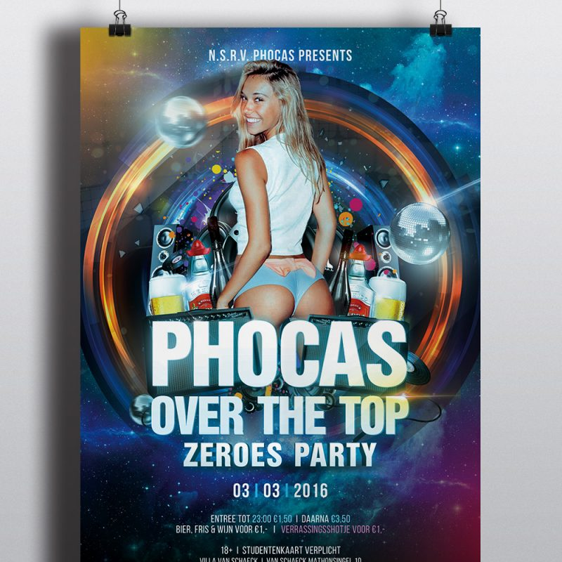 Phocas Over The Top Poster - Zeros Party 2016